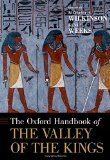The Oxford Handbook of the Valley of the Kings (Oxford Handbooks in Archaeology)